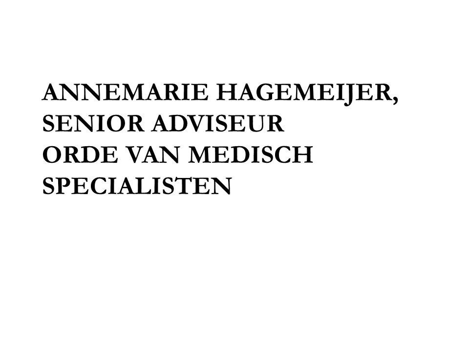 ANNEMARIE HAGEMEIJER, SENIOR ADVISEUR ORDE VAN MEDISCH SPECIALISTEN