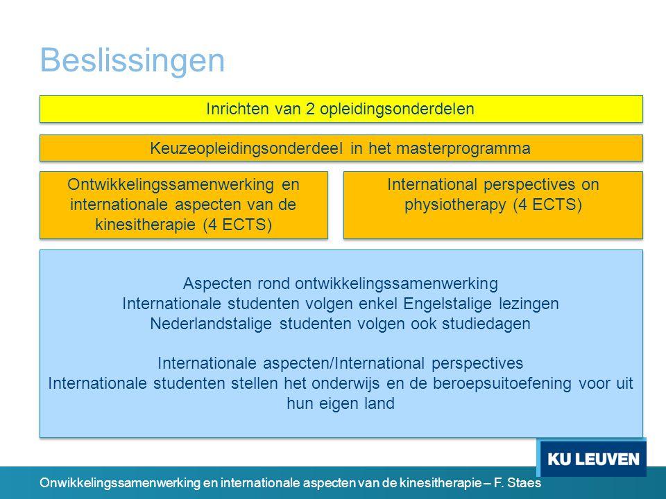 Inrichten van 2 opleidingsonderdelen Onwikkelingssamenwerking en internationale aspecten van de kinesitherapie – F.