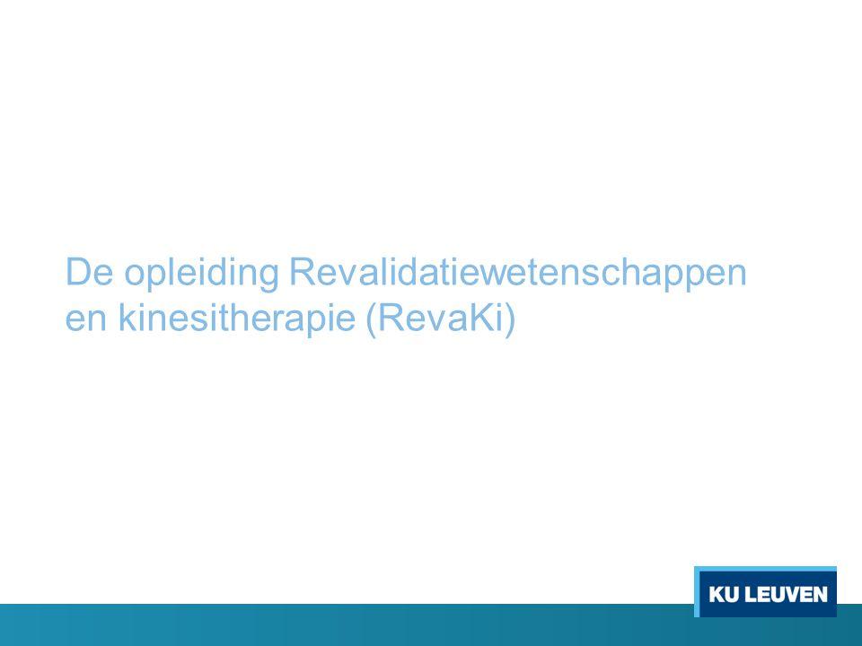 De opleiding Revalidatiewetenschappen en kinesitherapie (RevaKi)