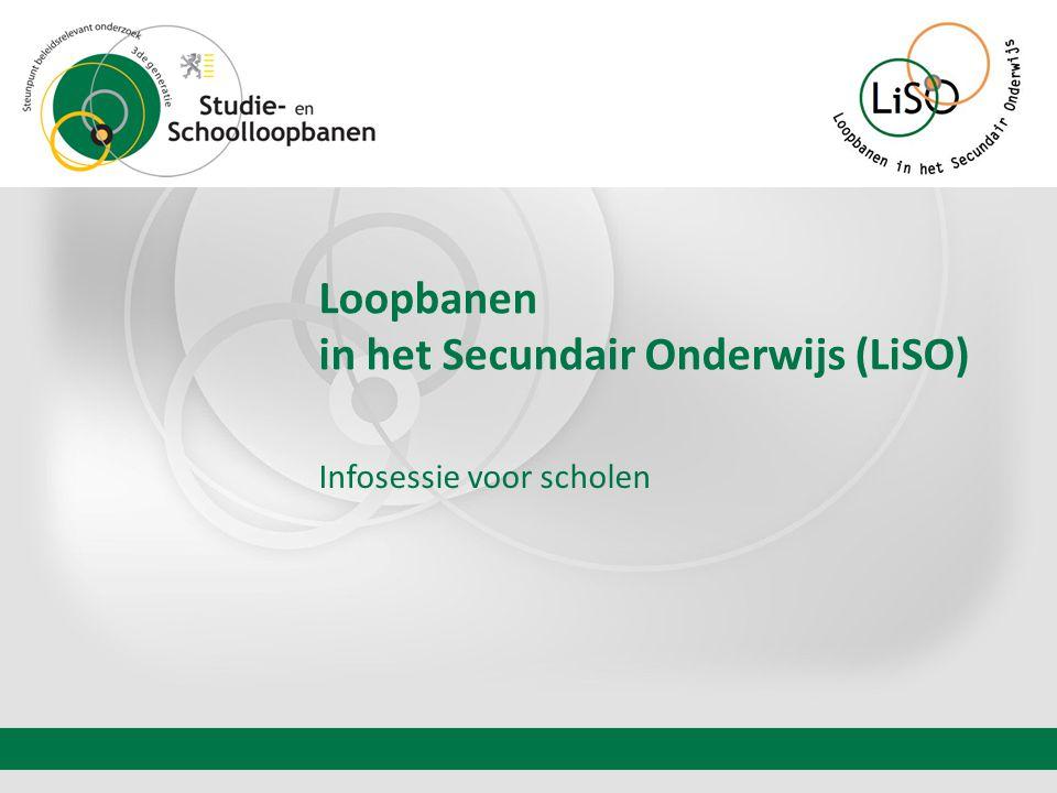 Loopbanen in het Secundair Onderwijs (LiSO) Infosessie voor scholen