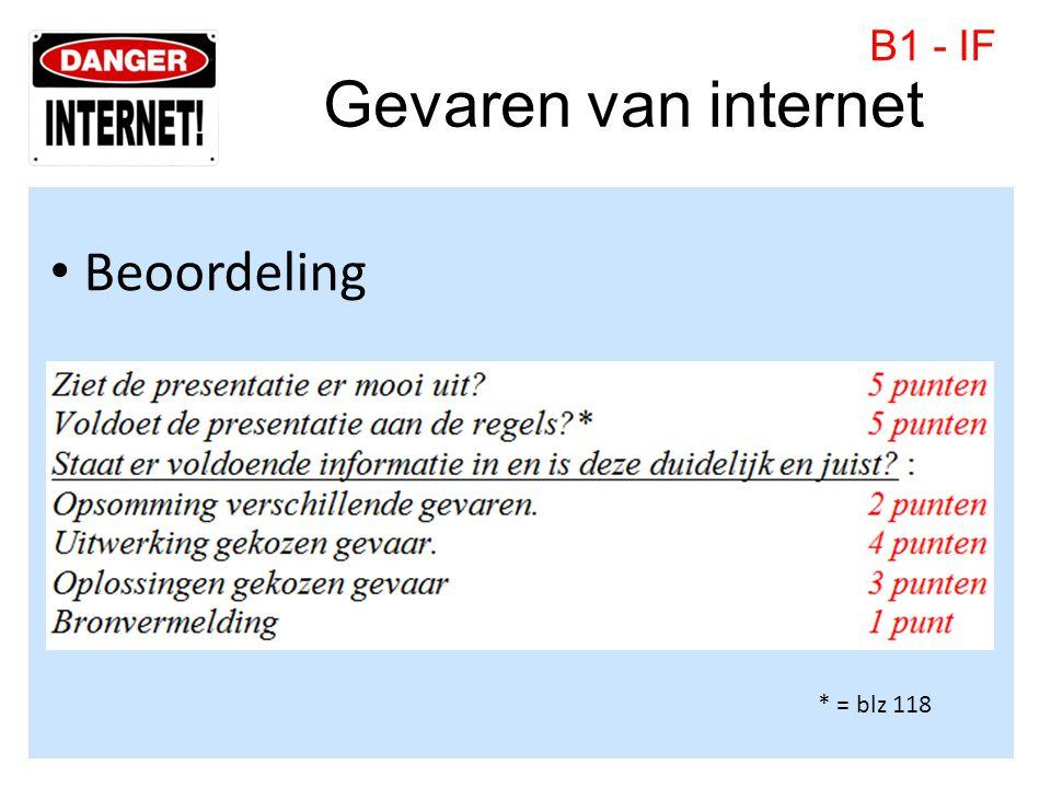 Gevaren van internet • Beoordeling B1 - IF * = blz 118