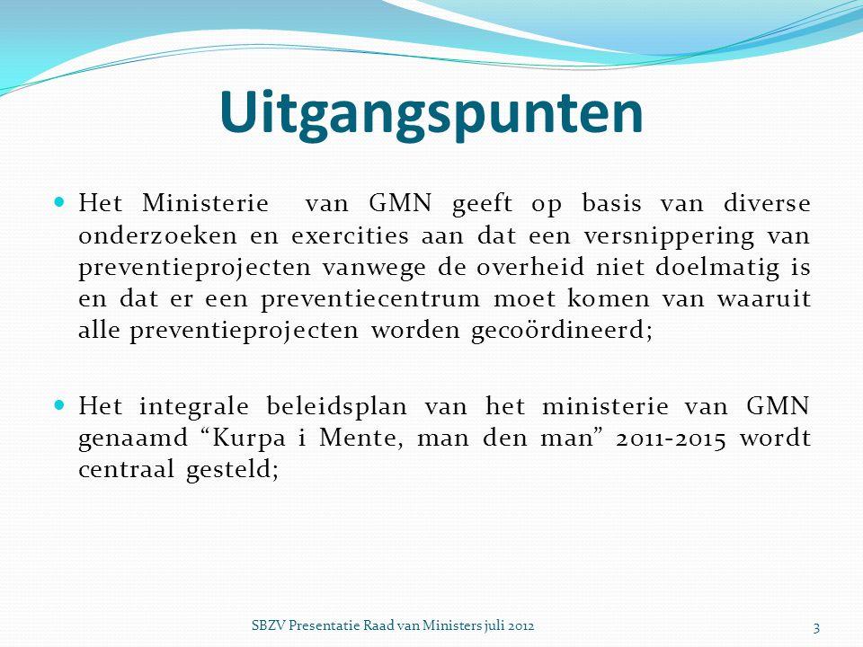 Uitgangspunten  Het Ministerie van GMN geeft op basis van diverse onderzoeken en exercities aan dat een versnippering van preventieprojecten vanwege
