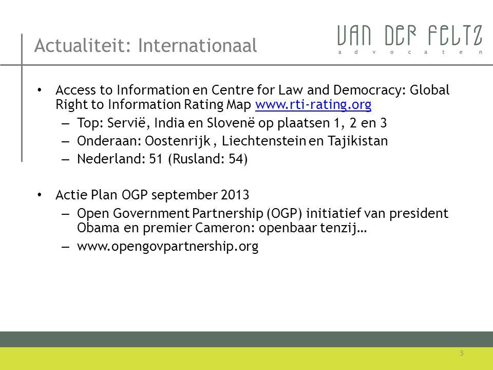 Programma • Godert van der Feltz – Inleiding – Wet openbaarheid van bestuur: misbruik, wetswijziging.