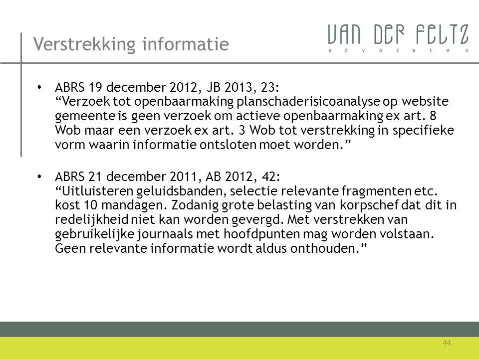 """Verstrekking informatie • ABRS 19 december 2012, JB 2013, 23: """"Verzoek tot openbaarmaking planschaderisicoanalyse op website gemeente is geen verzoek"""