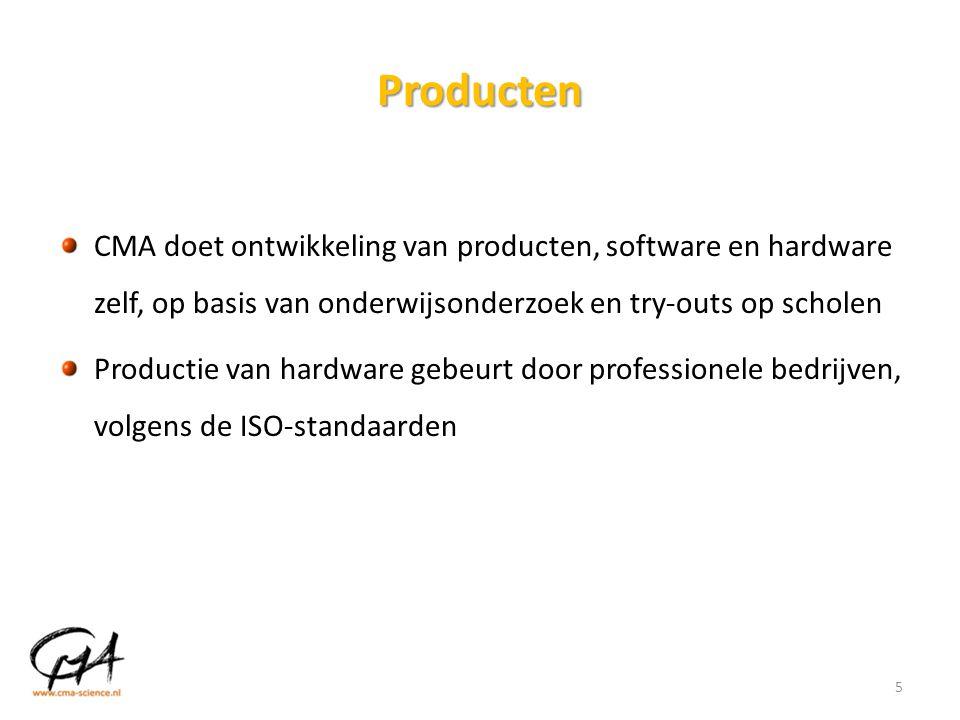 Producten CMA doet ontwikkeling van producten, software en hardware zelf, op basis van onderwijsonderzoek en try-outs op scholen Productie van hardwar