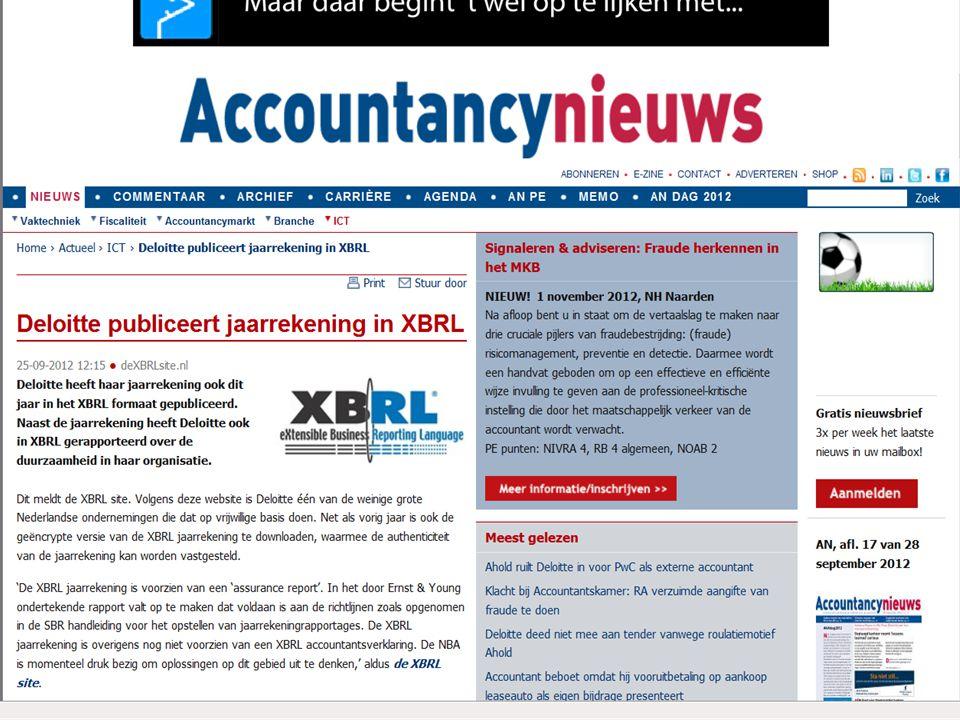 Het proces Jaarrekening in XBRL Electronische handtekening van de ondernemer Belasting- dienst Kamer van Koophan- del Actuaris 3 Electronische handtekening van de accountant Andere Nederlandse taxonomie (NT) 1 2 5 6 4 Verklaring in XBRL Banken NBA