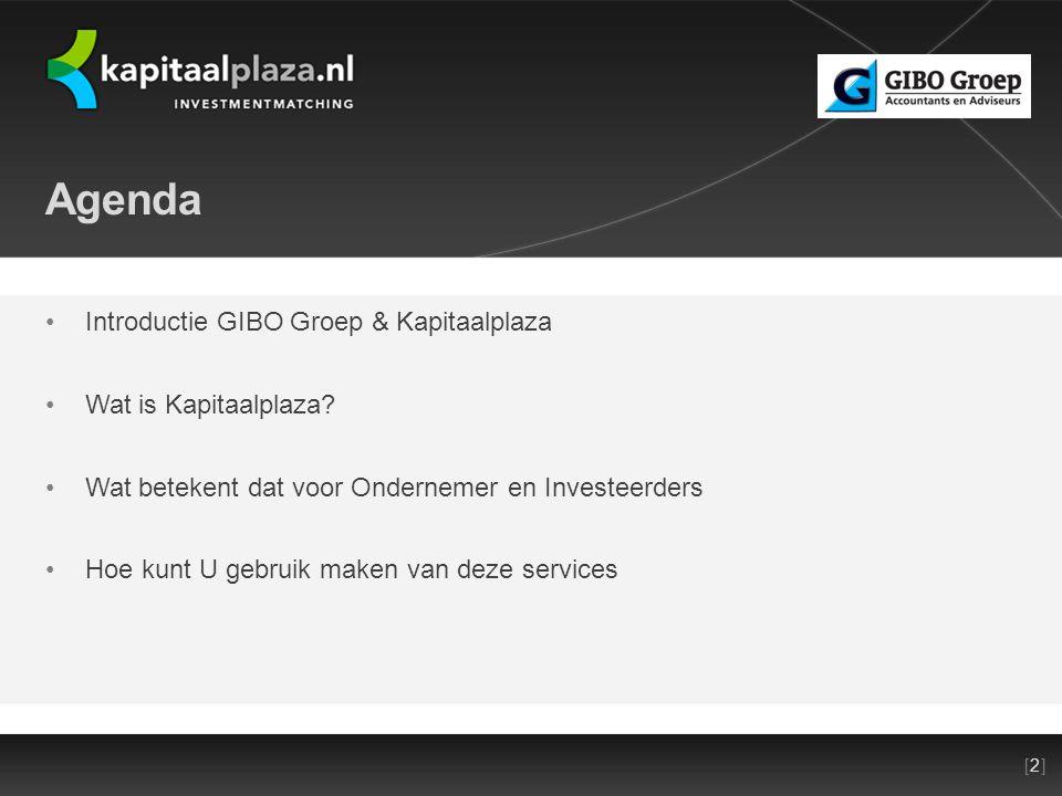 [2][2]Titel plus versienummer presentatie 22-10-2010 Agenda •Introductie GIBO Groep & Kapitaalplaza •Wat is Kapitaalplaza.
