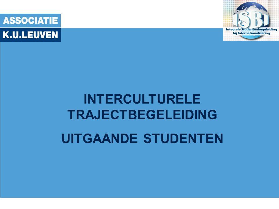INTERCULTURELE TRAJECTBEGELEIDING UITGAANDE STUDENTEN