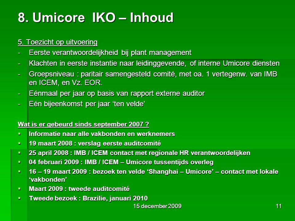 8. Umicore IKO – Inhoud 5.