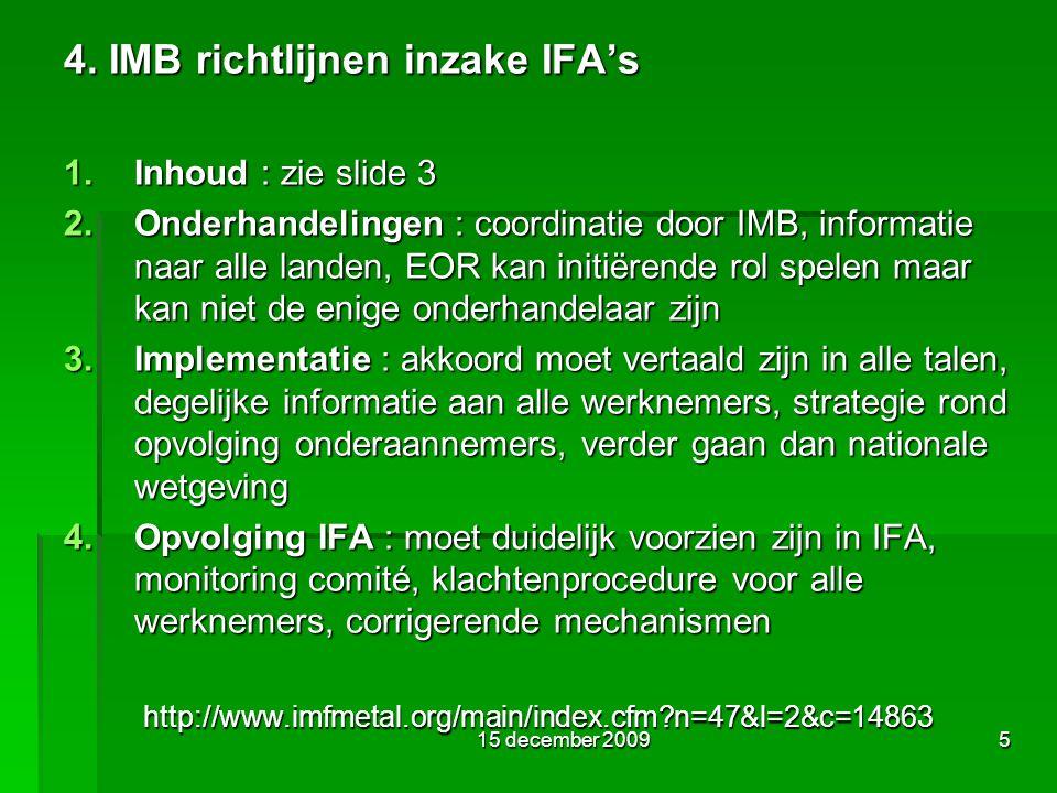 15 december 20095 4. IMB richtlijnen inzake IFA's 1.
