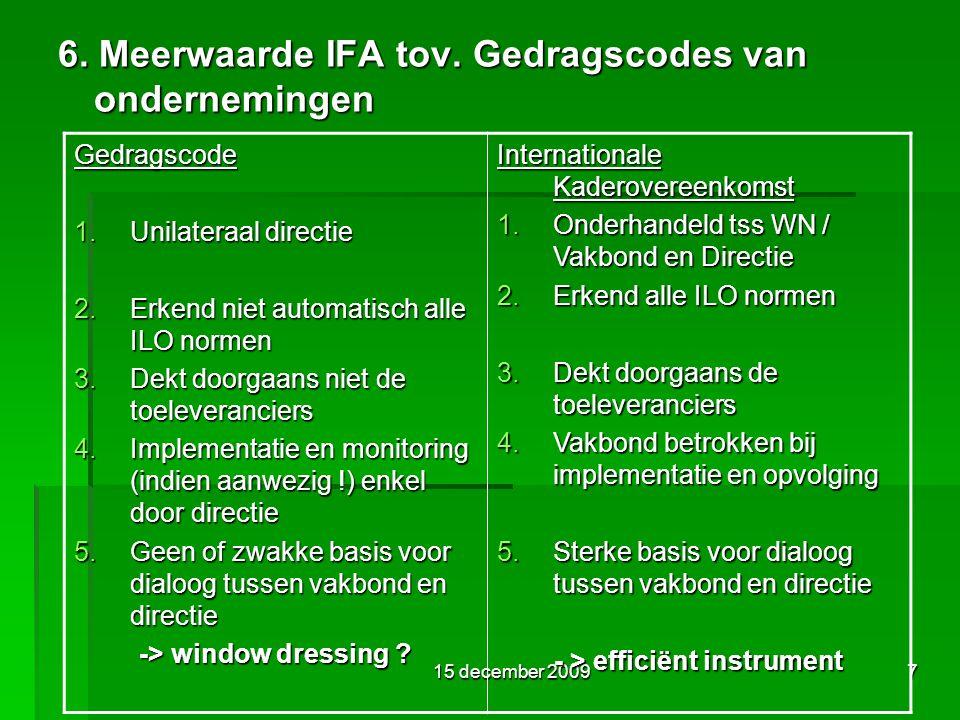 15 december 20097 6. Meerwaarde IFA tov.