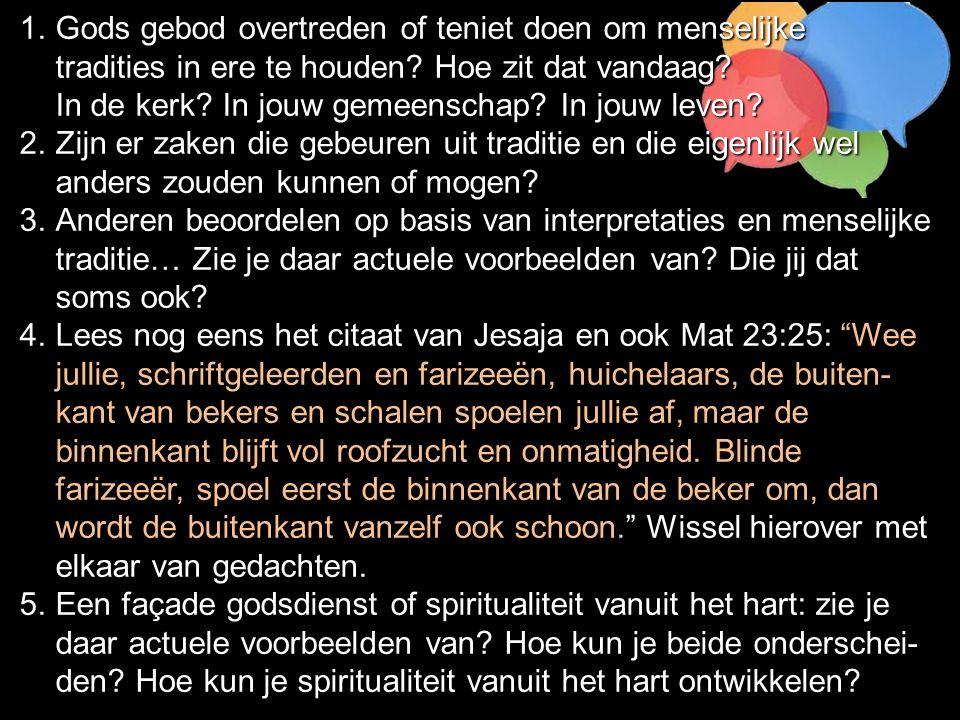 Marc 7.14-23: Matteüs 15:10-20 10 Nadat hij de mensen bij zich geroepen had, zei hij tegen hen: 'Luister en kom tot inzicht.