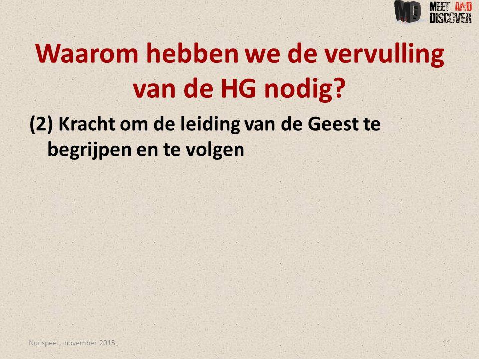 Waarom hebben we de vervulling van de HG nodig.