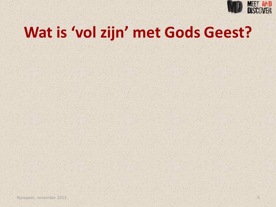 Wat is 'vol zijn' met Gods Geest Nunspeet, november 20136
