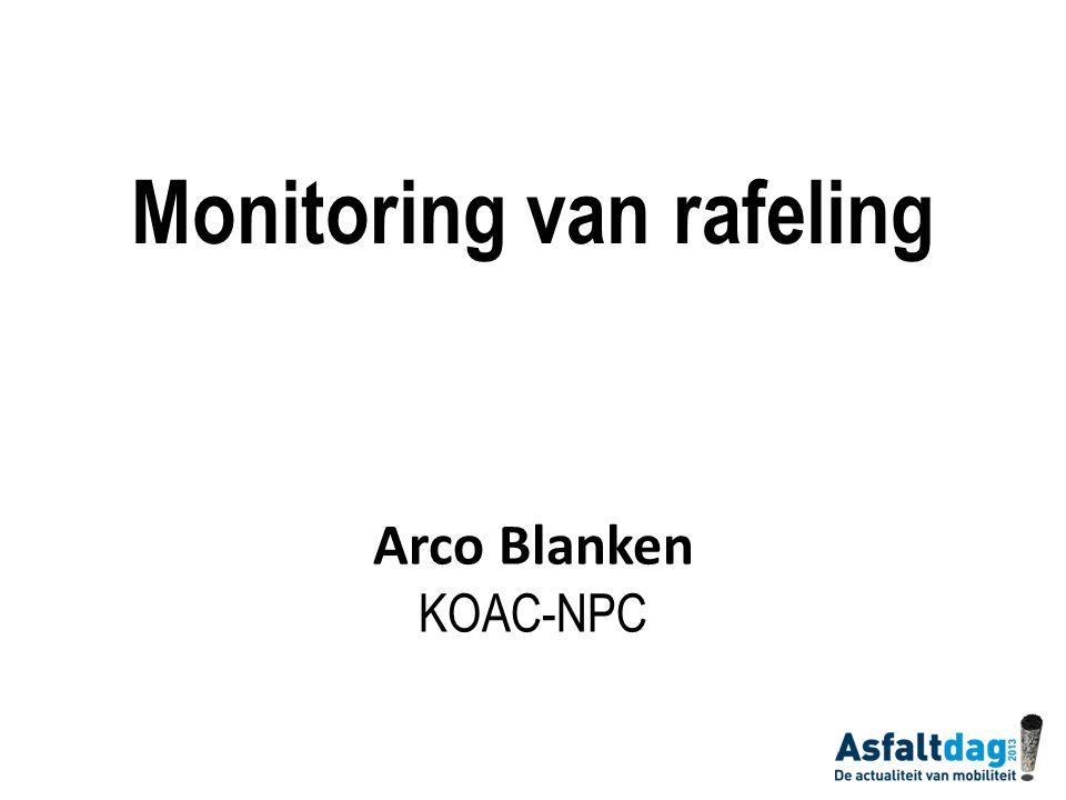 Monitoring van rafeling Arco Blanken KOAC-NPC