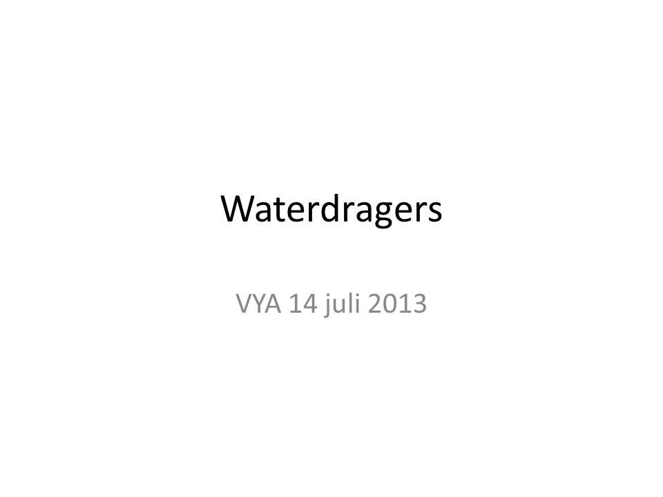 Waterdragers VYA 14 juli 2013