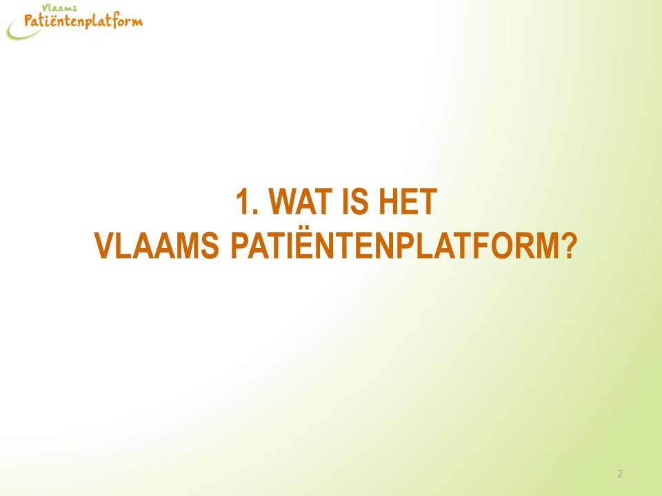 Het Vlaams Patiëntenplatform vzw Wat.