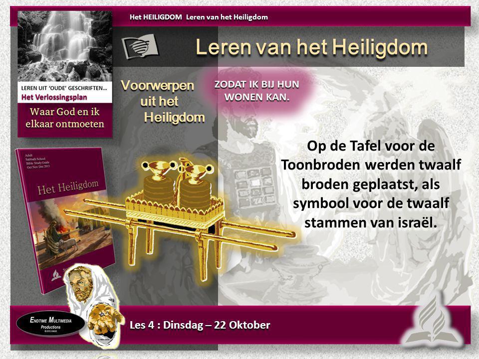 Op de Tafel voor de Toonbroden werden twaalf broden geplaatst, als symbool voor de twaalf stammen van israël. Het HEILIGDOM Leren van het Heiligdom Le