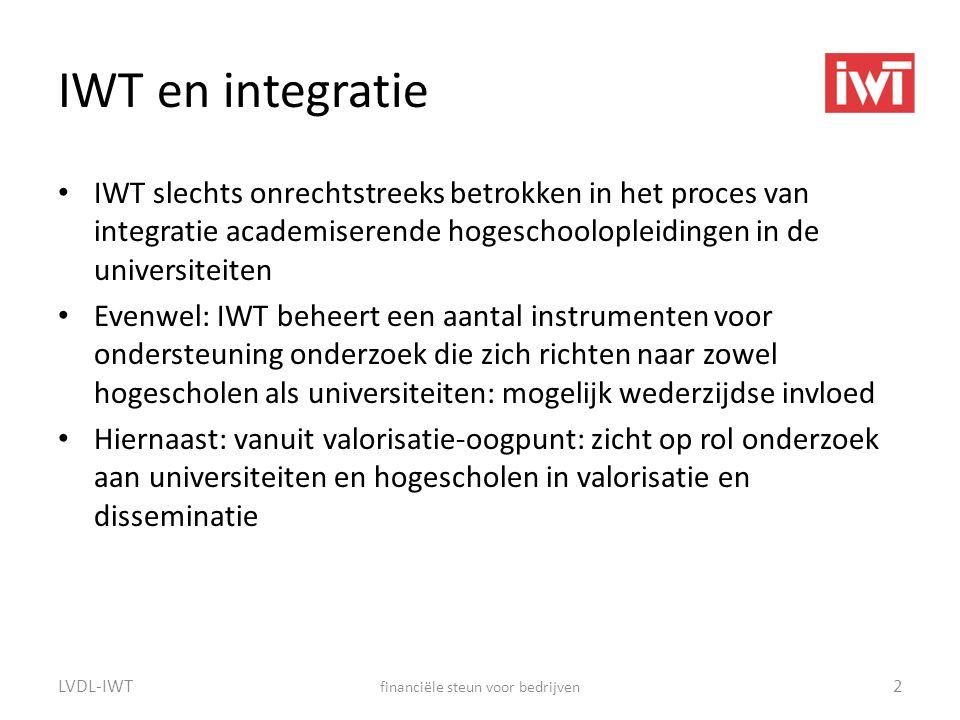 IWT en integratie • IWT slechts onrechtstreeks betrokken in het proces van integratie academiserende hogeschoolopleidingen in de universiteiten • Even