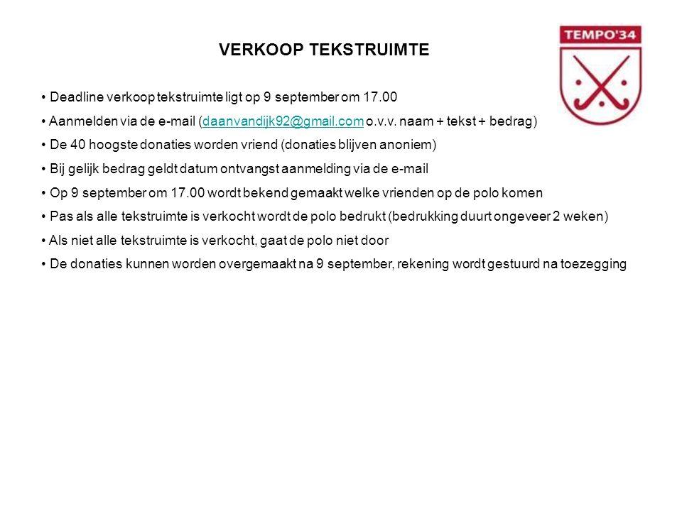 VERKOOP TEKSTRUIMTE • Deadline verkoop tekstruimte ligt op 9 september om 17.00 • Aanmelden via de e-mail (daanvandijk92@gmail.com o.v.v.