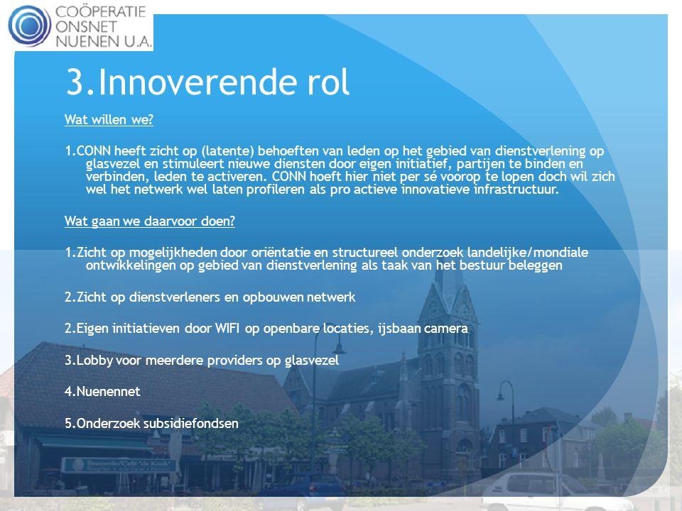 3.Innoverende rol Wat willen we.
