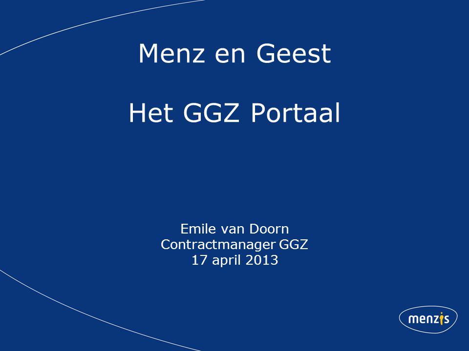 'Beweging naar voren' Korte schets van het Menzis GGZ inkoopbeleid 2013