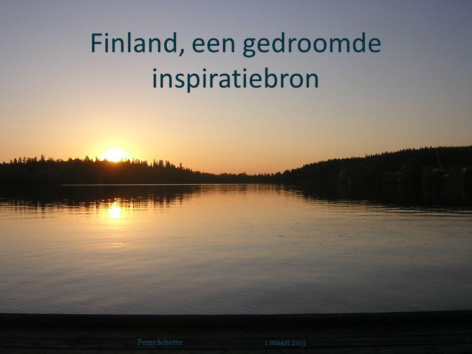 Finland, een gedroomde inspiratiebron Peter Schotte 1 maart 2013
