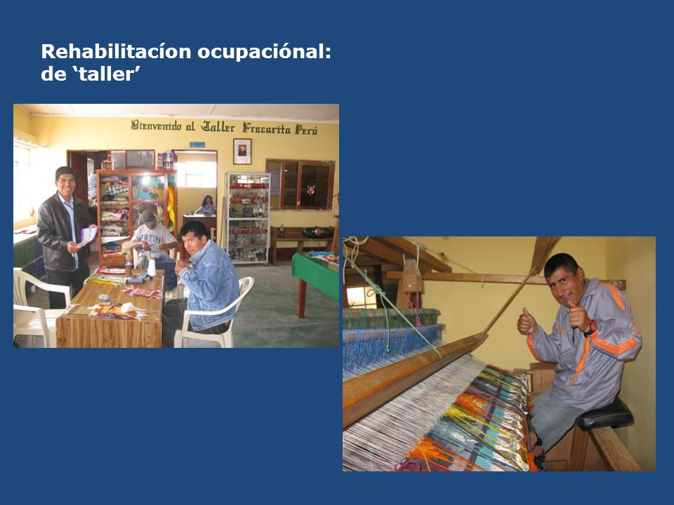 Rehabilitacíon ocupaciónal: de 'taller'