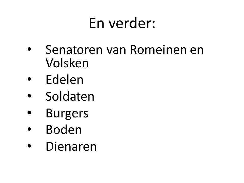 En verder: • Senatoren van Romeinen en Volsken • Edelen • Soldaten • Burgers • Boden • Dienaren