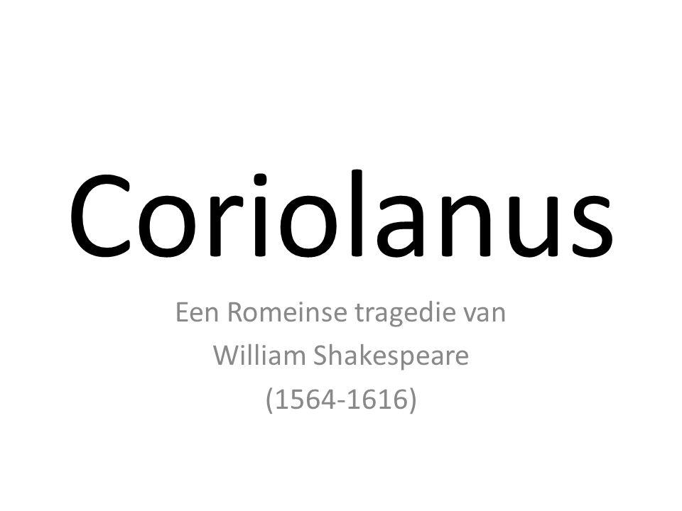 DERDE BEDRIJF Scène 1 Rome, een straat De volkstribunen beschuldigen Coriolanus ervan dat hij een vijand is van het volk.
