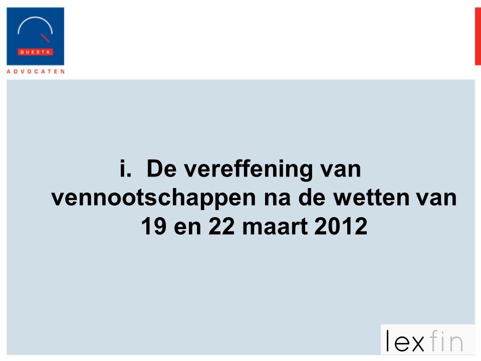 i.De vereffening van vennootschappen na de wetten van 19 en 22 maart 2012