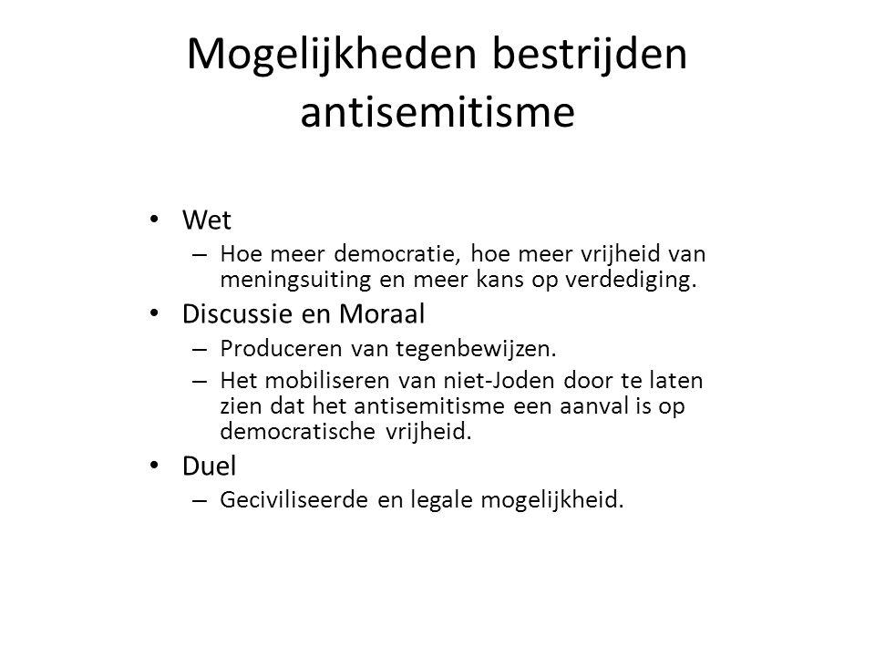Mogelijkheden bestrijden antisemitisme • Wet – Hoe meer democratie, hoe meer vrijheid van meningsuiting en meer kans op verdediging. • Discussie en Mo