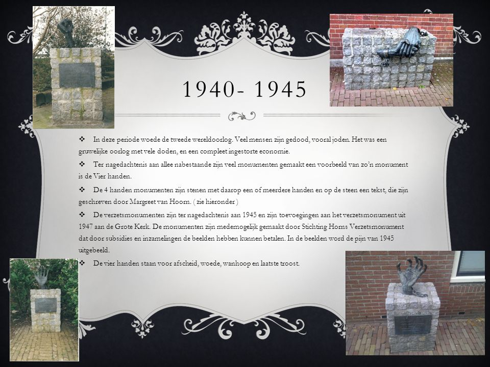 1940- 1945  In deze periode woede de tweede wereldoorlog. Veel mensen zijn gedood, vooral joden. Het was een gruwelijke oorlog met vele doden, en een