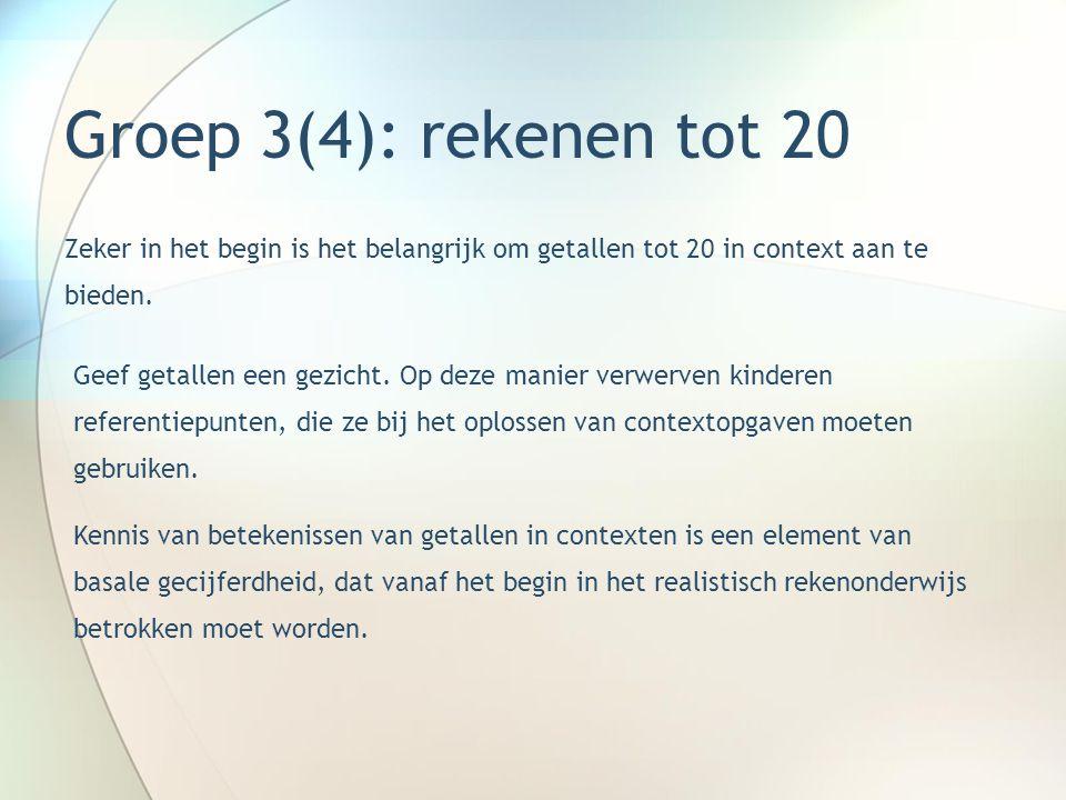 Groep 3(4): rekenen tot 20 Zeker in het begin is het belangrijk om getallen tot 20 in context aan te bieden. Geef getallen een gezicht. Op deze manier