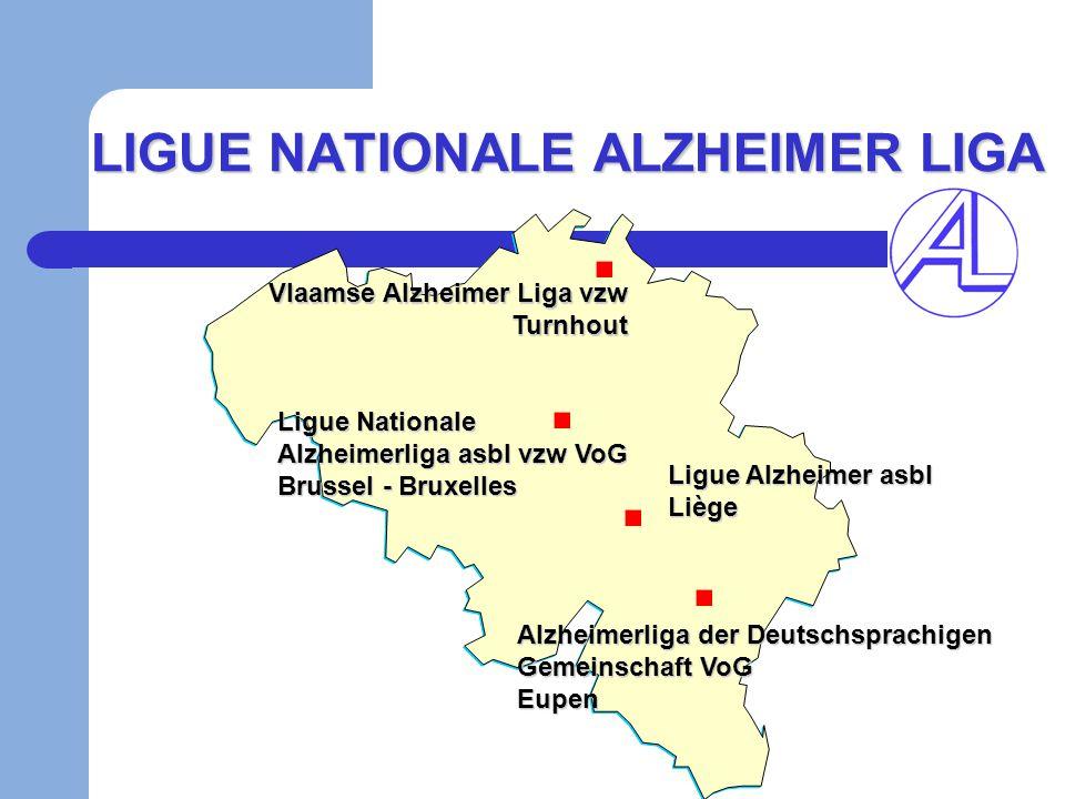 LIGUE NATIONALE ALZHEIMER LIGA Ligue Alzheimer asbl Liège Alzheimerliga der Deutschsprachigen Gemeinschaft VoG Eupen Vlaamse Alzheimer Liga vzw Turnho