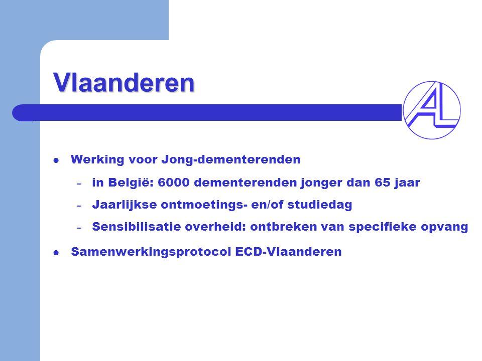 Vlaanderen  Werking voor Jong-dementerenden – in België: 6000 dementerenden jonger dan 65 jaar – Jaarlijkse ontmoetings- en/of studiedag – Sensibilis