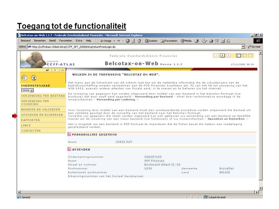 Toegang tot de functionaliteit Klik op « Opzoeken en bijwerken »