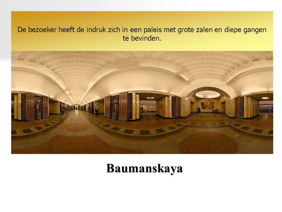 Baumanskaya Met de bouw van het 256 kilometer lange metronet werd in 1930 begonnen. Het omvat 138 stations. De mooiste liggen in het centrum.