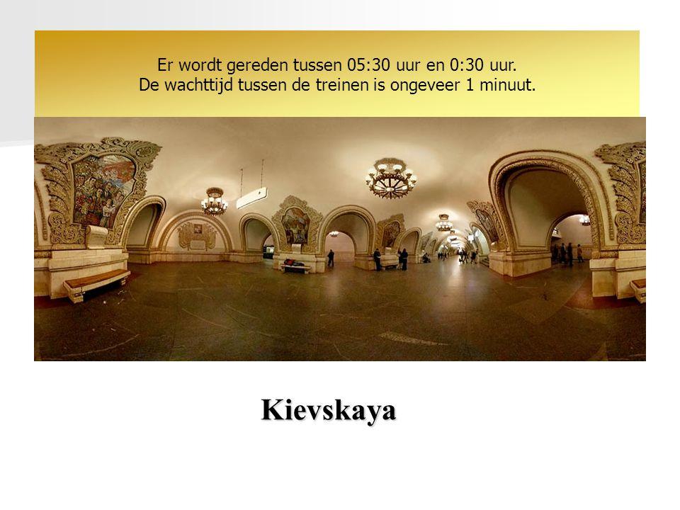 Kievskaya Er wordt gereden tussen 05:30 uur en 0:30 uur.
