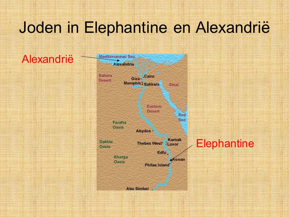 Joden in Elephantine en Alexandrië Elephantine Alexandrië