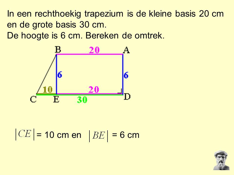 In een rechthoekig trapezium is de kleine basis 20 cm en de grote basis 30 cm. De hoogte is 6 cm. Bereken de omtrek. = 10 cm en= 6 cm