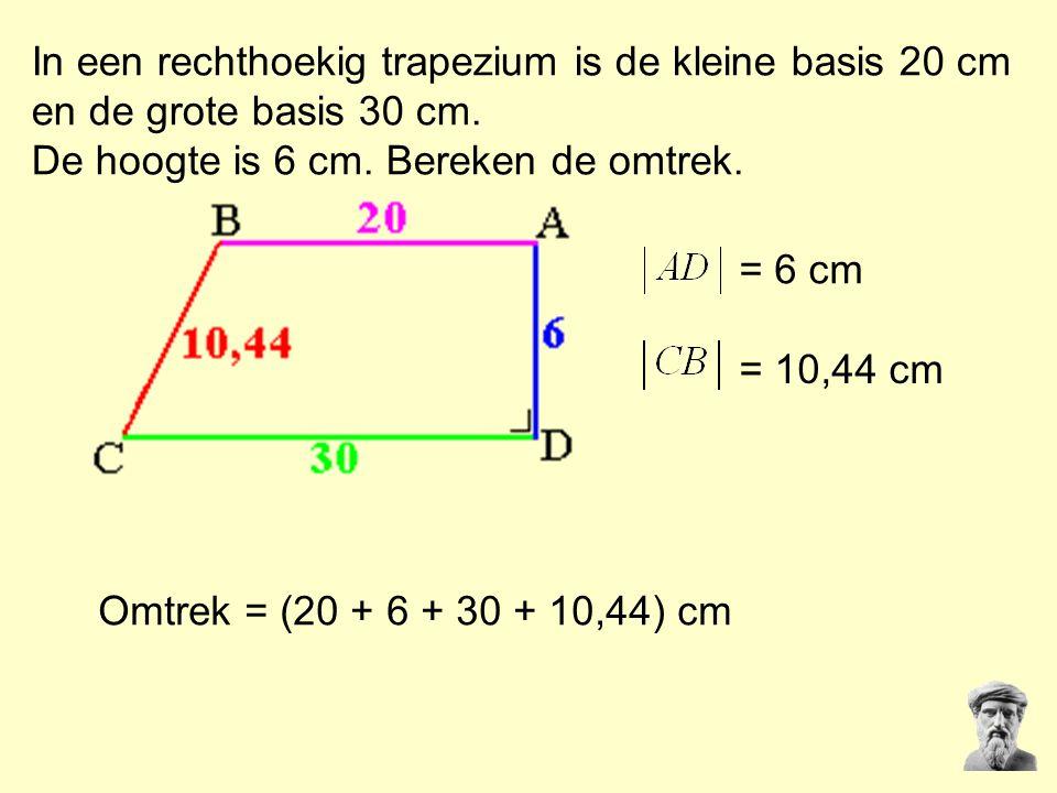 In een rechthoekig trapezium is de kleine basis 20 cm en de grote basis 30 cm. De hoogte is 6 cm. Bereken de omtrek. Omtrek = (20 + 6 + 30 + 10,44) cm