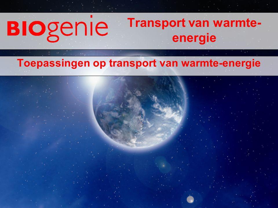 Transport van warmte- energie Toepassingen op transport van warmte-energie