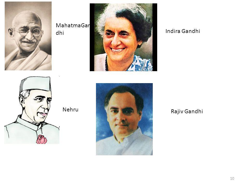 10 MahatmaGan dhi Nehru Indira Gandhi Rajiv Gandhi