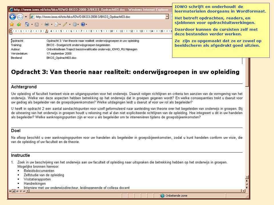 IOWO schrijft en onderhoudt de leermaterialen doorgaans in Wordformaat.
