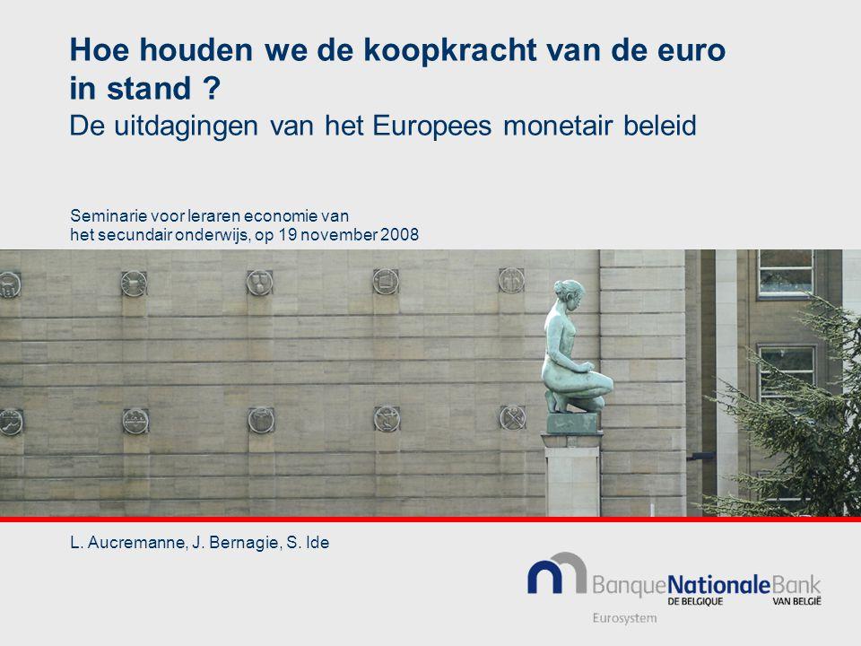 Hoe houden we de koopkracht van de euro in stand .