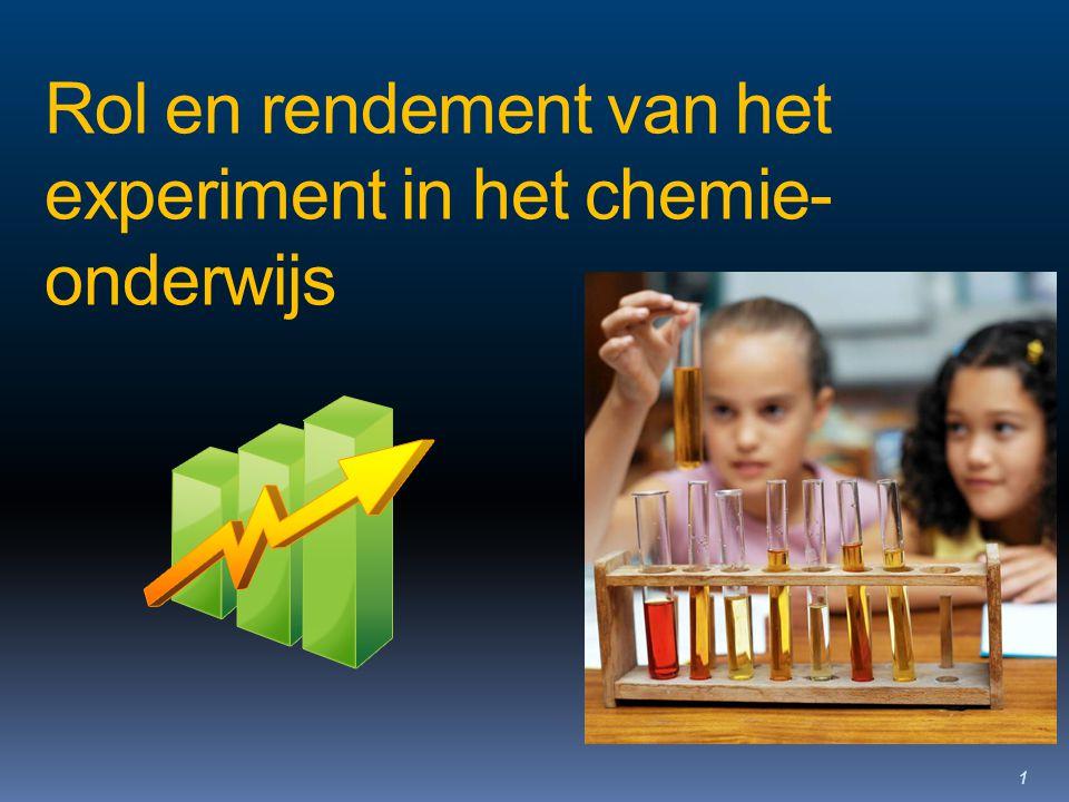 Rol en rendement van het experiment in het chemie- onderwijs 1