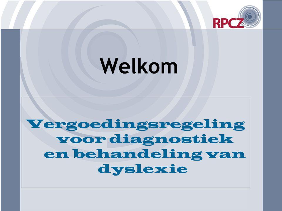 Welkom Vergoedingsregeling voor diagnostiek en behandeling van dyslexie