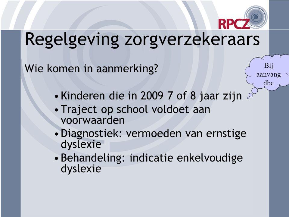 Samenwerking RPCZ (ONL)- scholen •Diagnostiek RPCZ •Behandeling schoolnabij (bestuur en/of samenwerkingsverband) •Door speciaal opgeleide dyslexie- experts •Verlengde arm •Vastgelegd in contracten