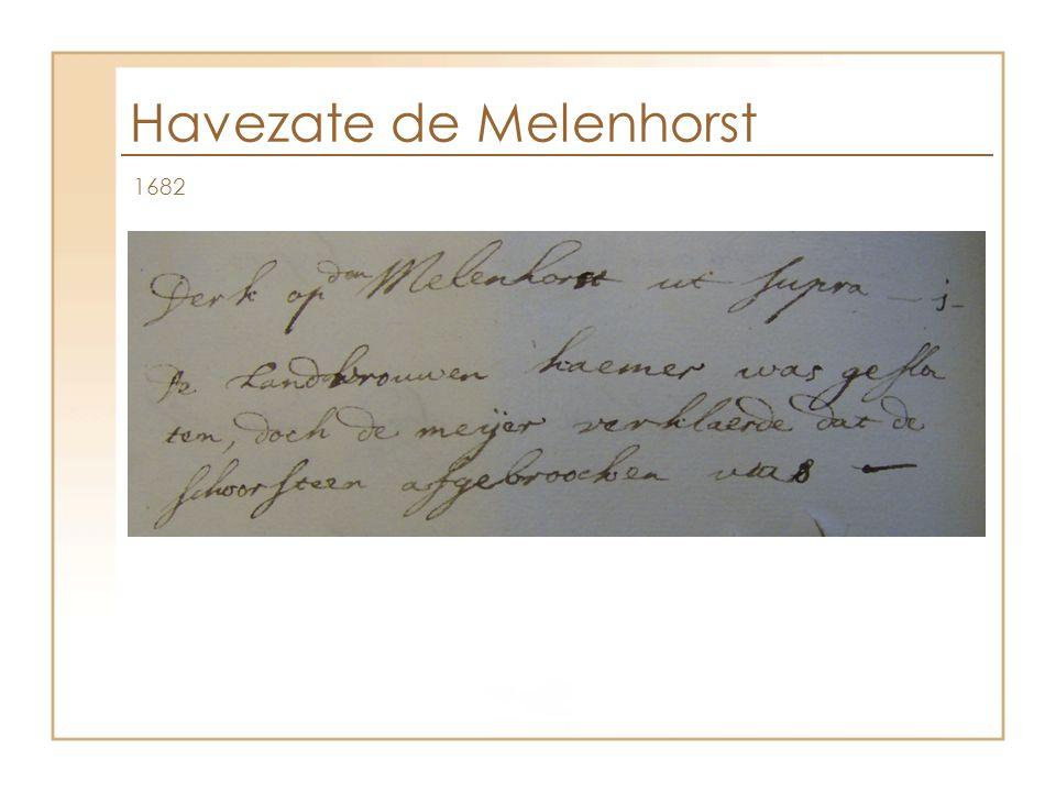 Havezate de Melenhorst 1682